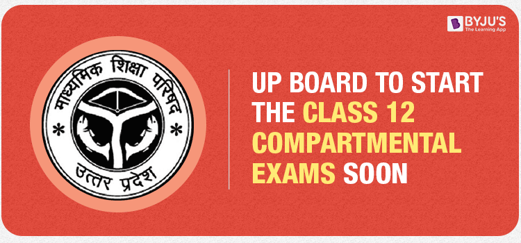 UP Board Class 12 Compartmental Exams Soon